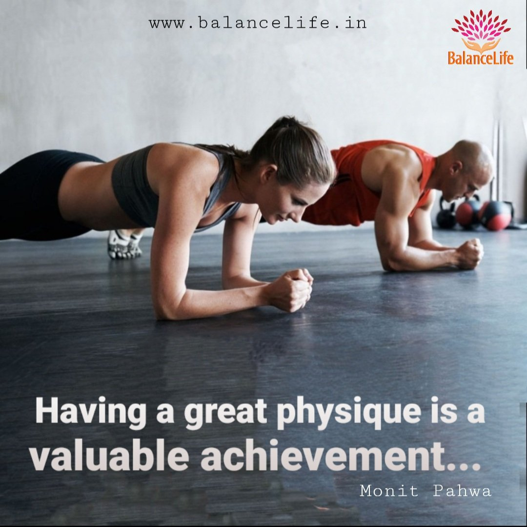 Having a great physique is a valuable achievement...  #great #physique #valuable #achievement #monitpahwa #clairvoyance #lifecoach #guide #balancelife.in #health #dalailama #wellness #relationships #numerology https://t.co/pZeDy82wfz