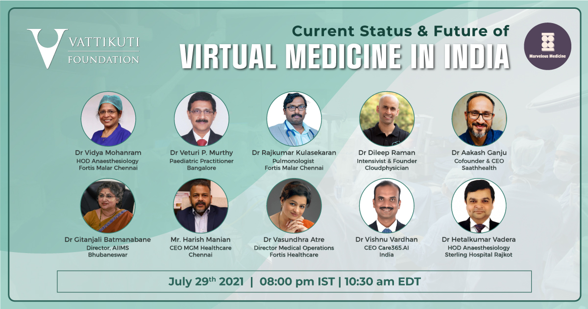 """Register for our webinar on """"Current Status & Future of Virtual Medicine in India""""  Date: July 29, 2021  Time: 8:00 pm IST 