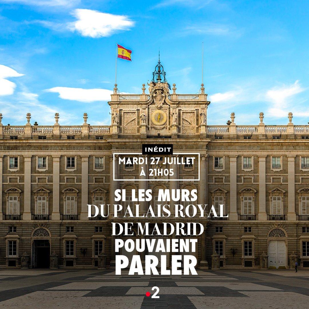 🔵 𝗨𝗡 𝗖𝗛𝗔𝗧𝗘𝗔𝗨 𝗘𝗡 𝗘𝗦𝗣𝗔𝗚𝗡𝗘 🇪🇦 | Ce mardi 27 juillet à 21h05 sur @France2tv, @bernstephane vous ouvre les portes du Palais Royal de Madrid, un géant de pierre aux 3400 pièces ! 😯  Queridos espectadores, ¡nos vemos el martes! 👋 ✅ 𝗘𝗣𝗜𝗦𝗢𝗗𝗘 𝗜𝗡𝗘𝗗𝗜𝗧 https://t.co/HdaXyn2dkT