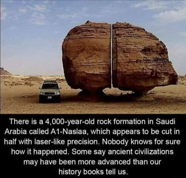 From #SaudiArabia  A1- Naslaa appears to be cut in half with laser like precision. Ancient civilizations may have been more advanced than our #history #books tell us. https://t.co/ZuURzED0km
