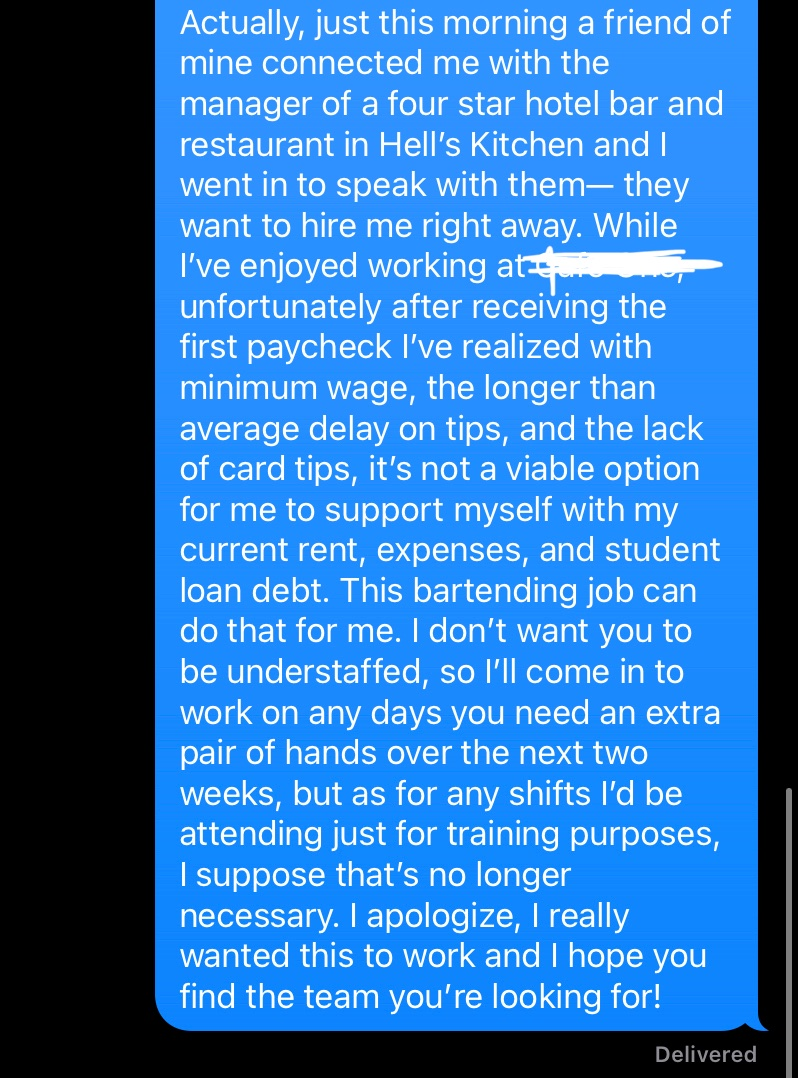 a few weeks ago I got hired at a coffee shop. it's minimum wage and they didn't tell me until after a couple weeks that I don't get tips for 3 months. I have 10 years of serving/barista experience so i found another job & politely gave this two weeks… right is her response lmao https://t.co/yN0fKQ0bPf