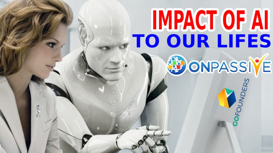 IMPACT OF #AI ARTIFICIAL INTELLIGENCE TO OUR LIFES by ONPASSIVE 🤖AI technology 👇👇👇 https://t.co/pWL1Xq4Omv  #ONPASSIVE #ONPASSIVEProductLaunch #GoFounders #Business #inittowinit #AshMufareh #Innovation #AI #ArtificialIntelligence #marketingdigital https://t.co/ExObK6ZKGu