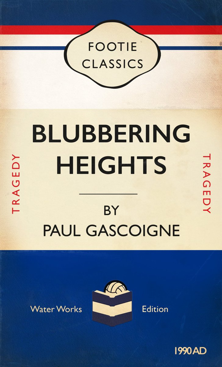 BLUBBERING HEIGHTS - A footie classic about a beloved geordie who cried his eyes out at #Italia90 #England #ThreeLions https://t.co/wub1neUsGc