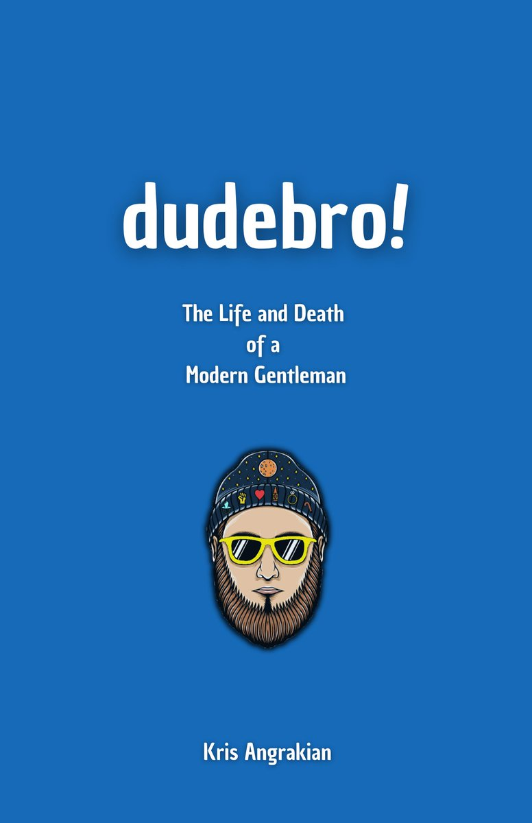 #Amreading #Newrelease: Dudebro!: The Life and Death of a Modern Gentleman by Kris Angrakian  Grab YOUR Copy NOW: https://t.co/WC6c7q2gy6 via @amazon    #Bookboost #Mustread #IARTG #Writerslift #Poetry #Stories #Poems #kindle #KindleUnlimited #KindleBooks #KindleBargain #Books https://t.co/TVTcKH4JVz