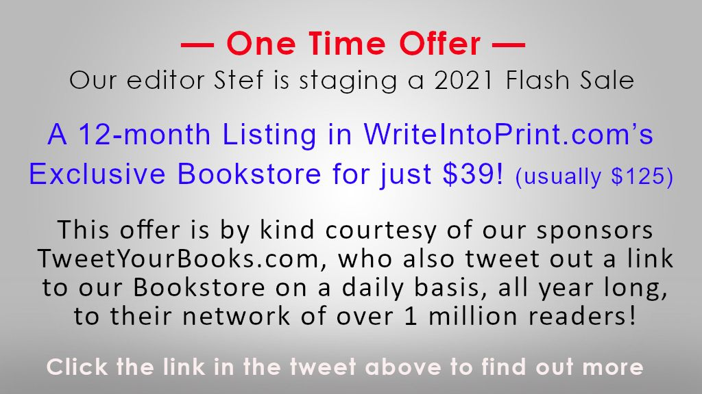Get a 12-month Listing in @WriteIntoPrint's Exclusive Bookstore for just $39! (usually $125) Limited places!  Find out more 👉 https://t.co/NoTaO6j39T  #writingcommunity #amwriting #tweetyourbooks #writers #iartg #asmsg #indieauthors #booksales #fiction #nonfiction #authors https://t.co/rYguURO8uK