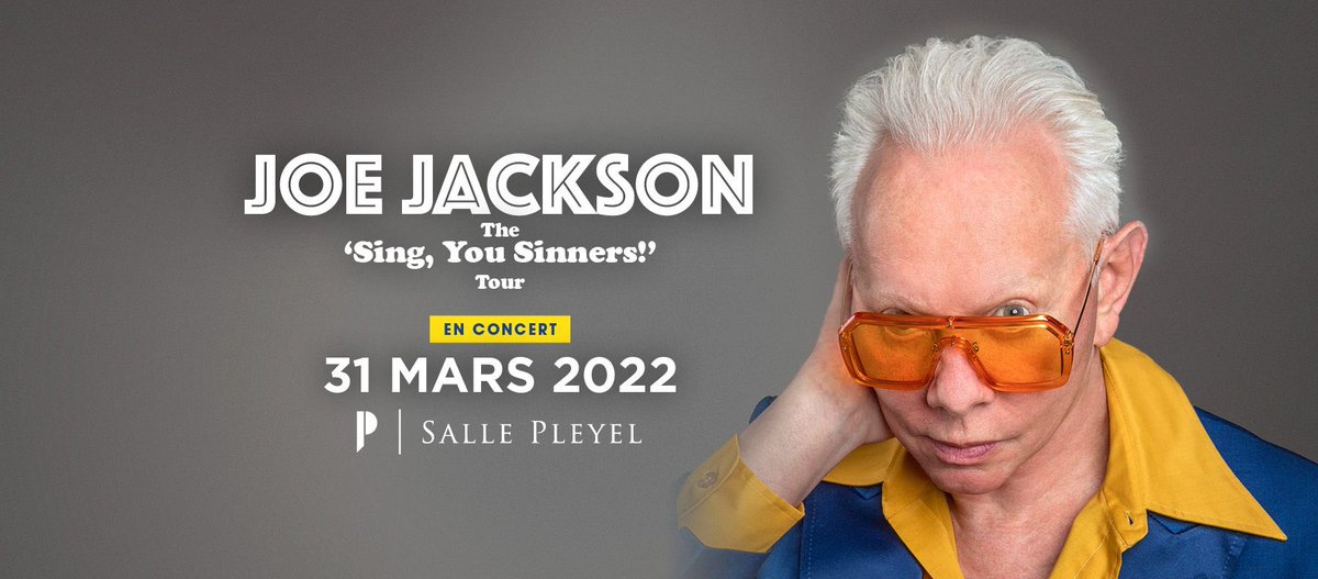️[ ANNONCE ]️ JOE JACKSON - JEUDI 31 MARS 2022  Joe Jackson sera sur la scène de la@sallepleyel dans le cadre de sa tournée «Sing, You Sinners !».   PREVENTE SALLE PLEYEL : 29/07 - 10h00  MISE EN V