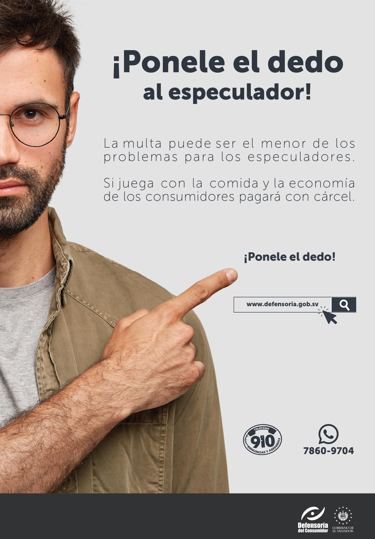 Defensoría del Consumidor; «Ponele el dedo al especulador»