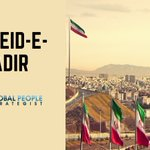Image for the Tweet beginning: Eid-e-Ghadir is a national holiday