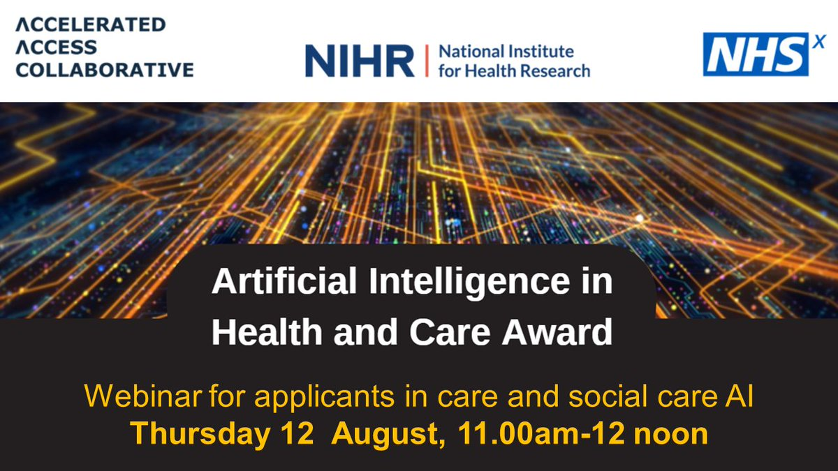 A webinar for #socialcare applicants for the @NIHRresearch @NHSX and @AACinnovation #ArtificialIntelligence in #health and #socialcare Award call will be taking place on 12 August. Register for the webinar to find out more about this funding opportunity https://t.co/HqAOyByTfj