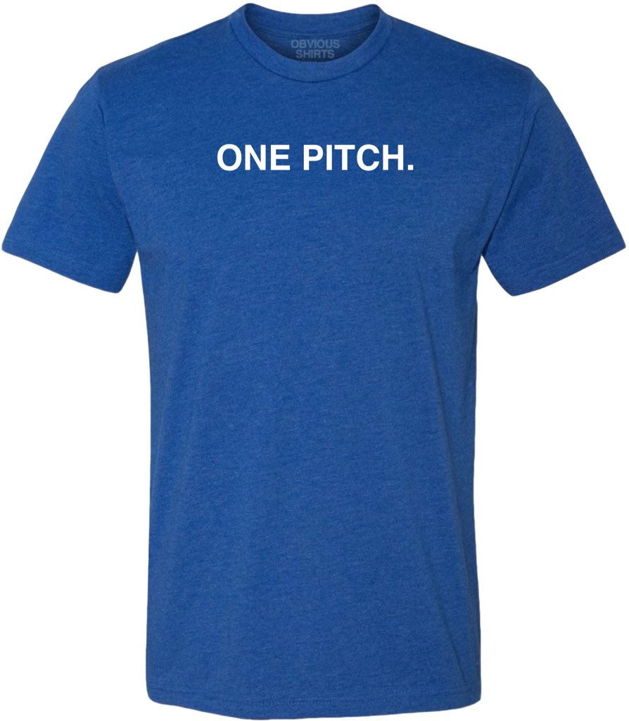 one pitch T shirt obvious