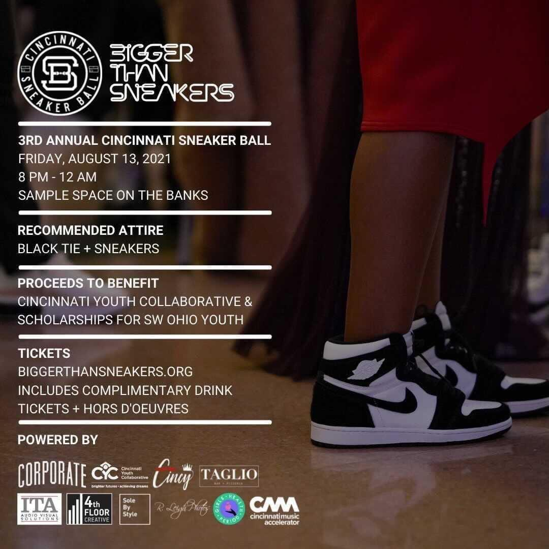 Don't miss your chance! The 3rd annual @biggerthansnkrs Cincinnati Sneaker Ball will be an amazing night that supports local urban students.