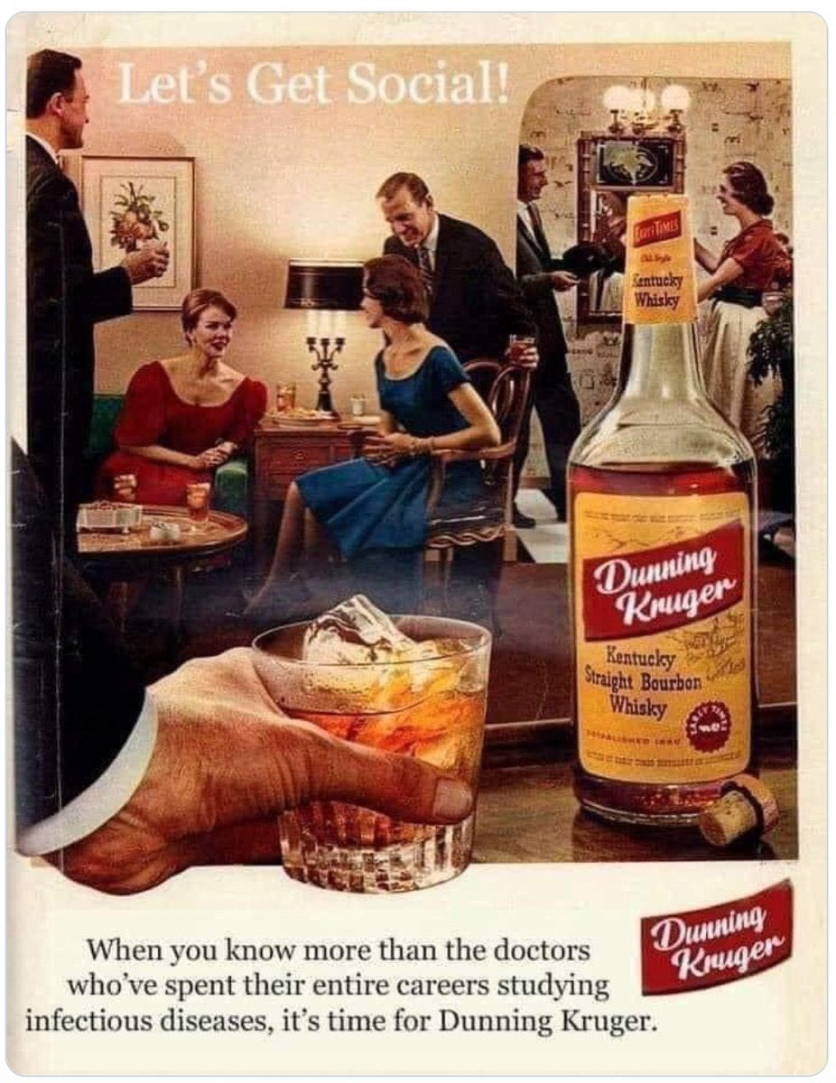 Ad for Dunning-Kruger Whisky, for when you know more than the doctors about medicine.