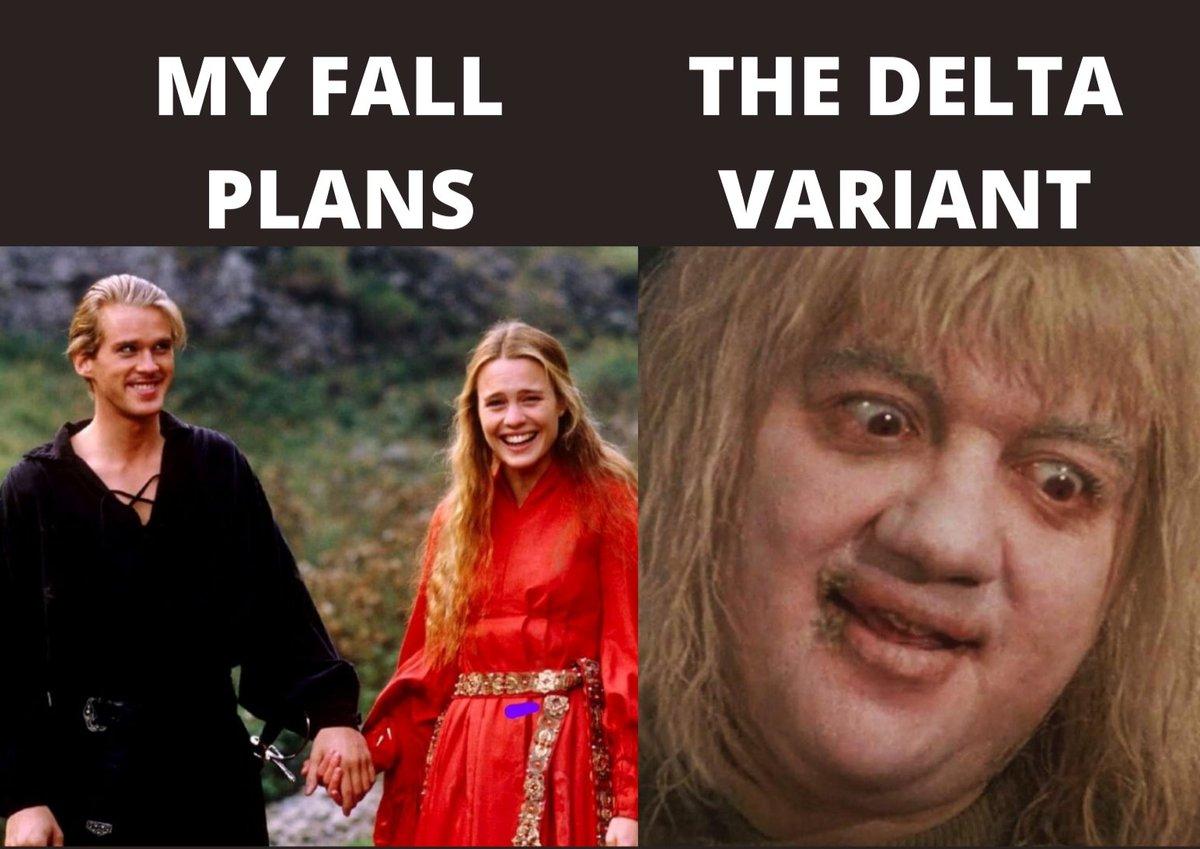 Here's our contribution for the Fall Plans / Delta Variant meme. Sad but true #fallplans #deltavariant #princessbride #pitofdespair