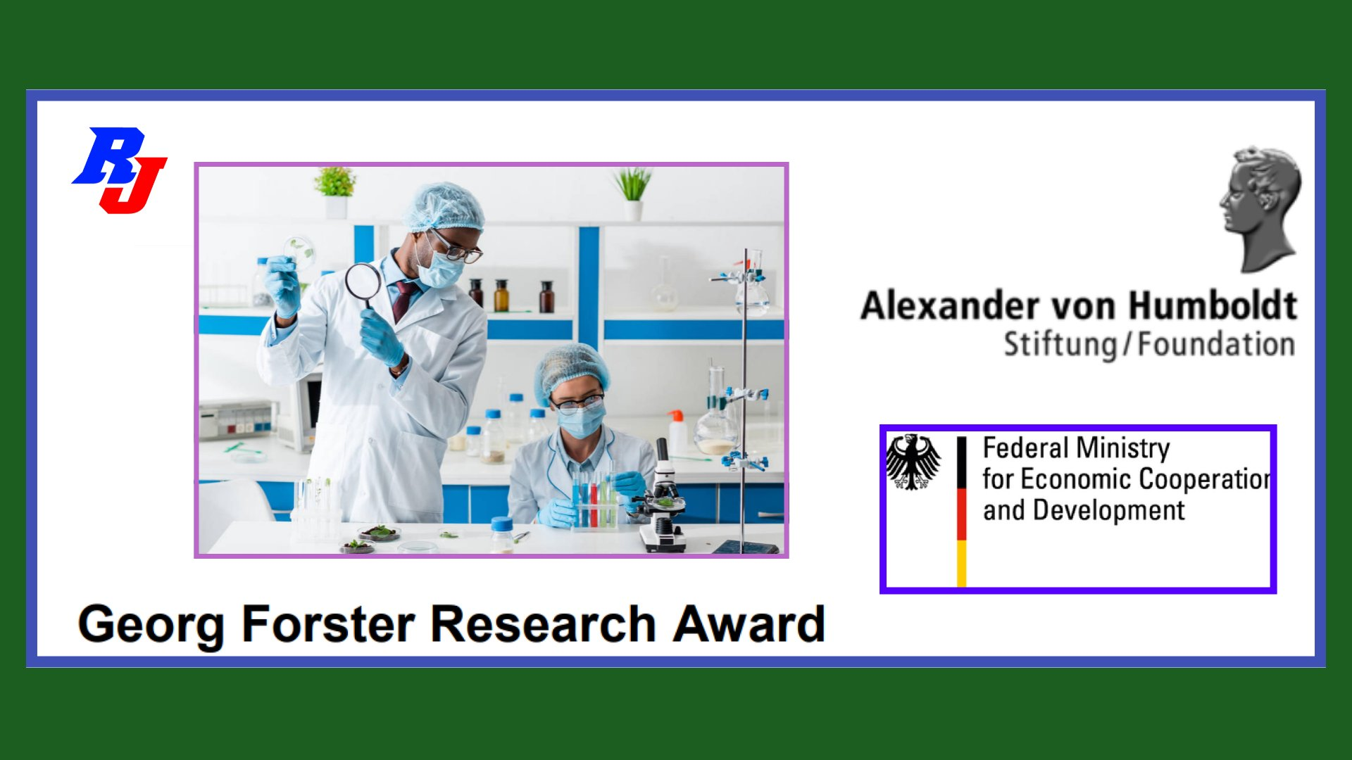 Georg Forster Research Award by Alexander von Humboldt Foundation, Germany