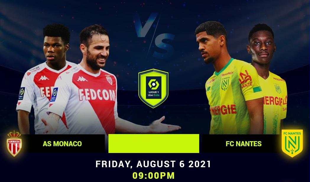 Monaco vs Nantes Full Match & Highlights 06 August 2021