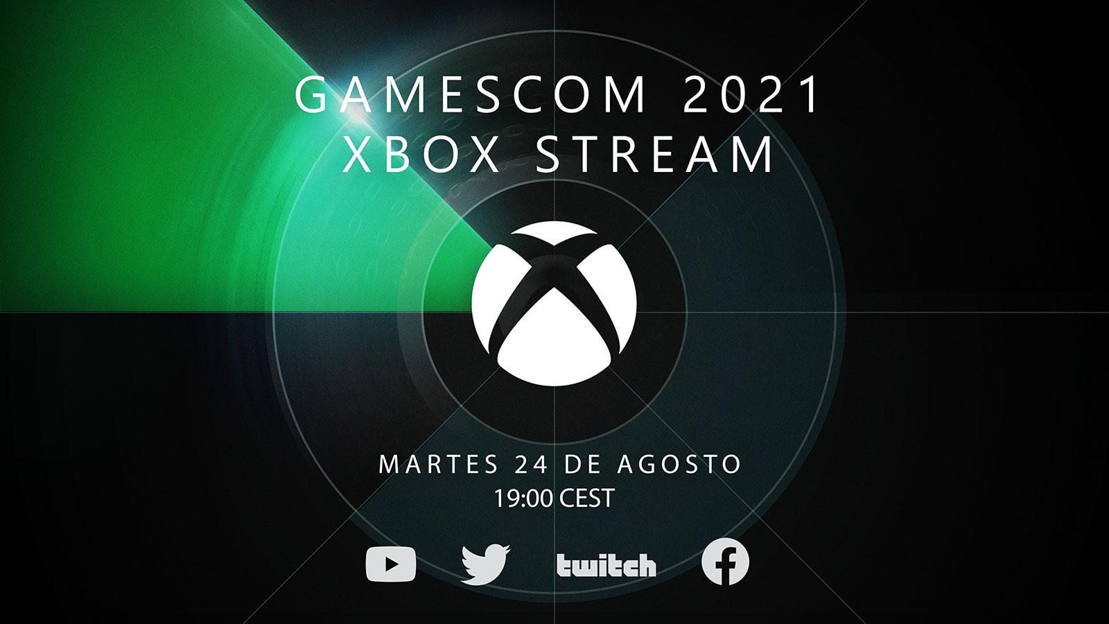 """Una imagen que pone: """"Gamescom 2021 Xbox Stream - Martes 24 de Agosto a las 19:00 CEST."""""""
