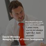 Torsion Developments Managing Director, David Worsley shares what his advice would be to his younger self.#careeradvice #careerdevelopment #directoradivce #TeamTorsion #developmentcareers