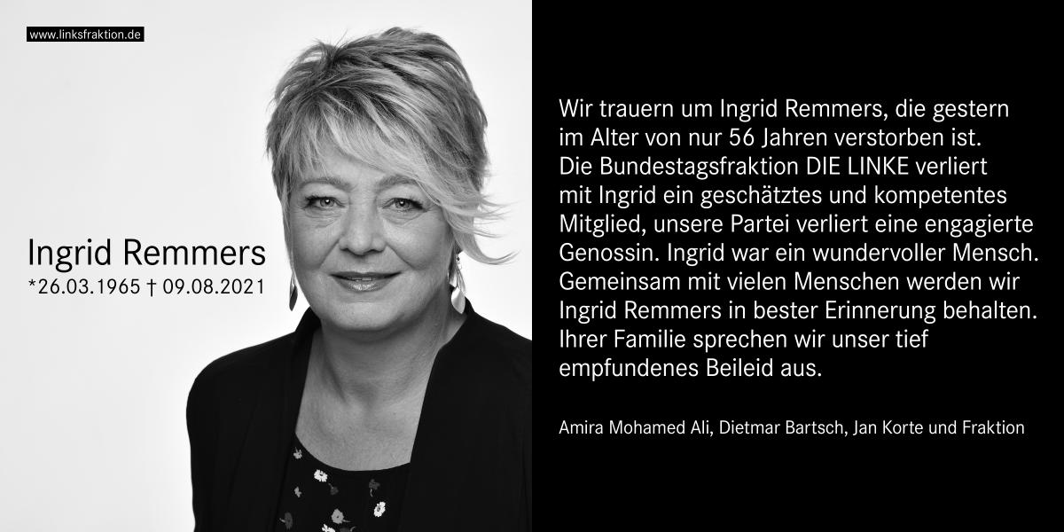 """linksfraktion on Twitter: """"Wir trauern um Ingrid Remmers, die gestern im  Alter von nur 56 Jahren verstorben ist. Die Bundestagsfraktion DIE LINKE  verliert mit Ingrid ein geschätztes und kompetentes Mitglied, unsere Partei"""