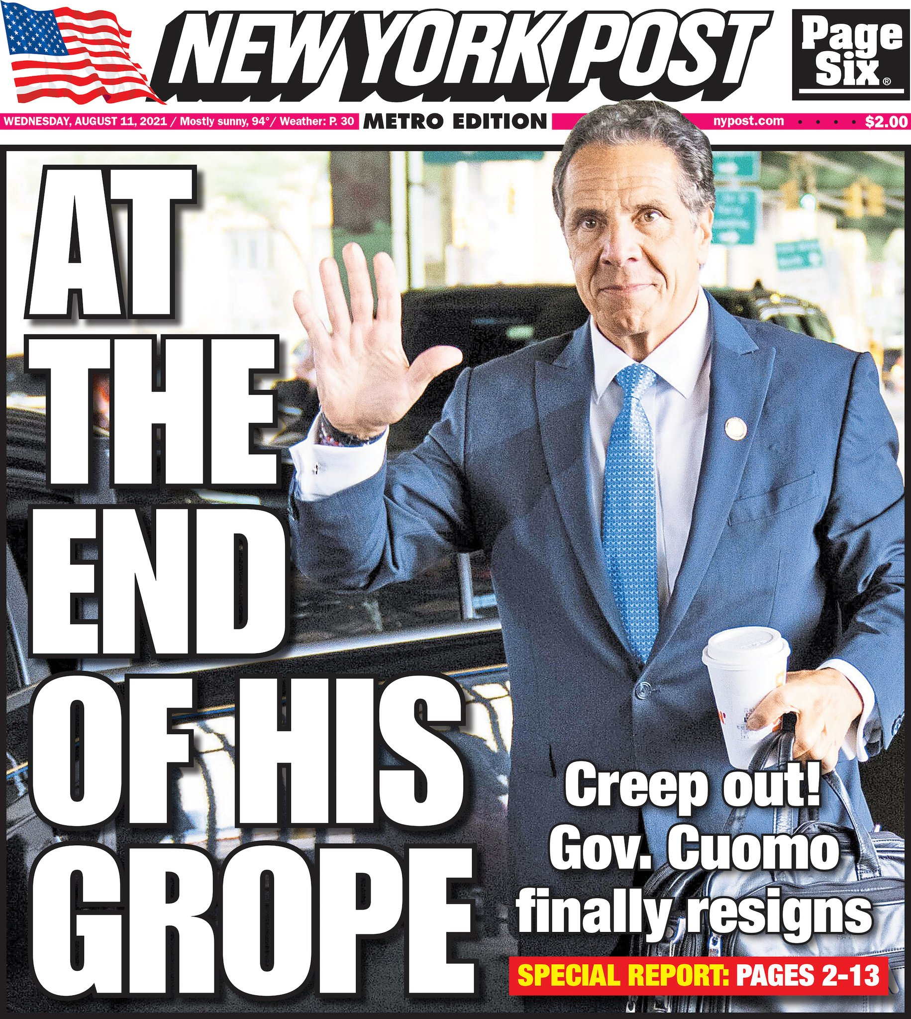 """New York Post on Twitter: """"Today's cover: At the end of his grope — Gov.  Cuomo finally resigns https://t.co/kxjNhSLAmb… """""""