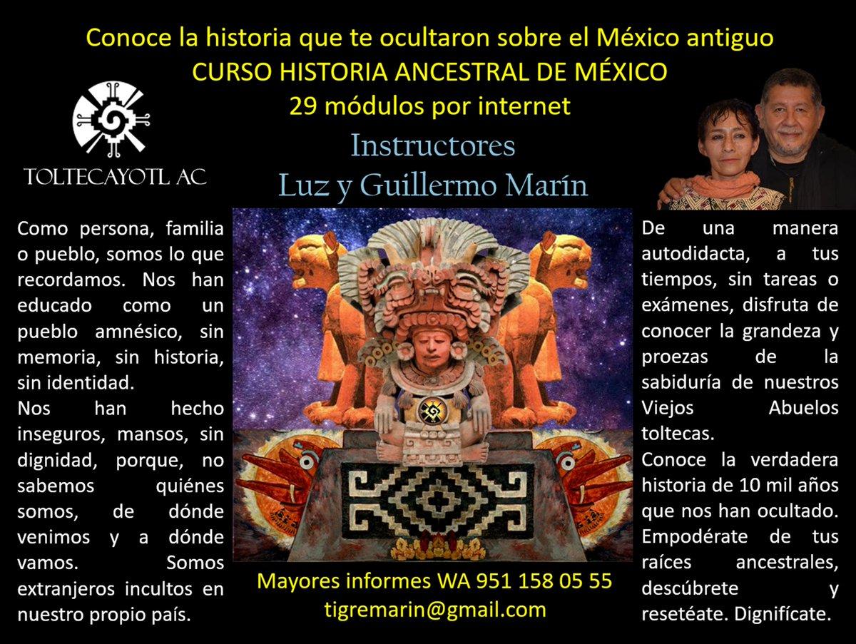 CURSO DE HISTORIA ANCESTRAL DE MÉXICO <br>por correo electrónico<br>Instructores Luz y Guillermo Marín