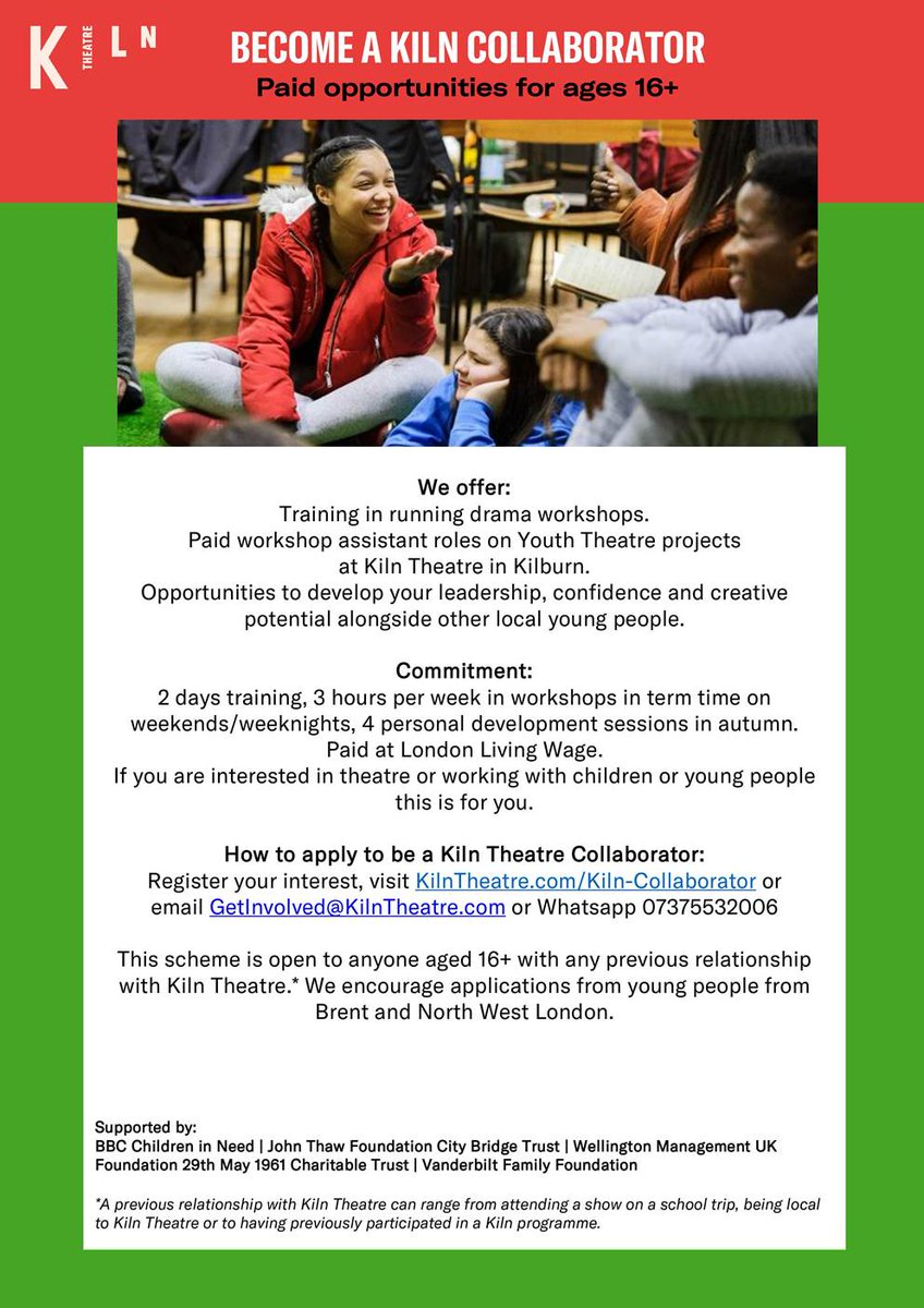 Paid Opportunity for Young People in young people in #Brent & #NWLondon at @KilnTheatre Learn to run drama workshops, work on the Youth Theatre and Young Company projects, develop your leadership, confidence and creative potential! More info & apply kilntheatre.com/kiln-collabora…