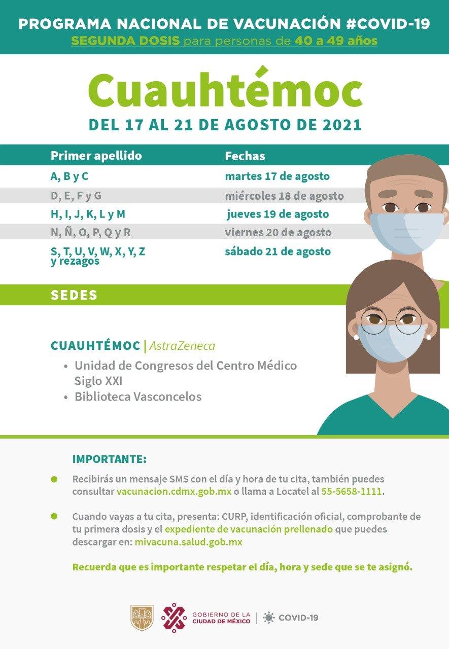 """Gobierno CDMX on Twitter: """"🧑🏽👩🏽 Adultos de 40 a 49 años de la 📍  alcaldía Cuauhtémoc: entre el 17 y 21 de agosto 🗓️ recibirán la segunda  dosis de la vacuna contra #"""