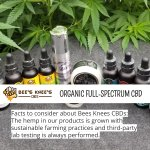Facts to consider about Bees Knees CBDs: The hemp in our products is grown with sustainable farming practices and third-party lab testing is always performed. #cannabidiolextract #cannabidioloil #hempoilextract #cbdoil https://t.co/g0NiD41hwd