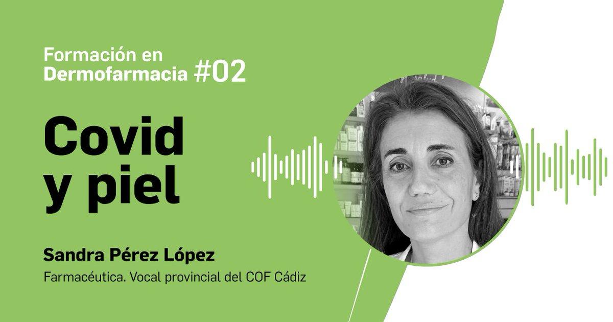 🗣 No te pierdas este #podcast de Formación en #Dermofarmacia sobre #COVID19 y piel de @Farmaceuticos_ en el que participa nuestra compañera @sandrapl21   👇🏼👇🏼👇🏼
