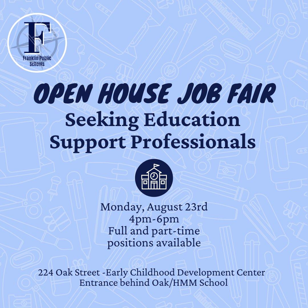 Franklin Public Schools, MA:  Open House Job Fair - Aug 23