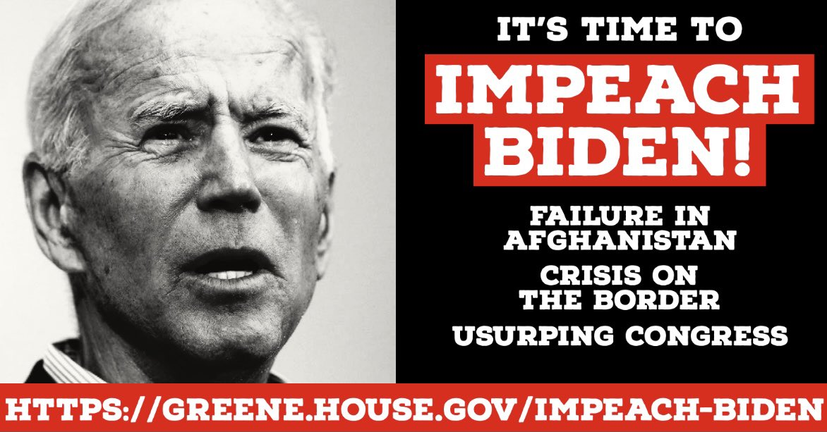 """Rep. Marjorie Taylor Greene on Twitter: """"Joe Biden is a total failure and  unfit to be Commander-in-Chief. It's time to #ImpeachBiden!… """""""
