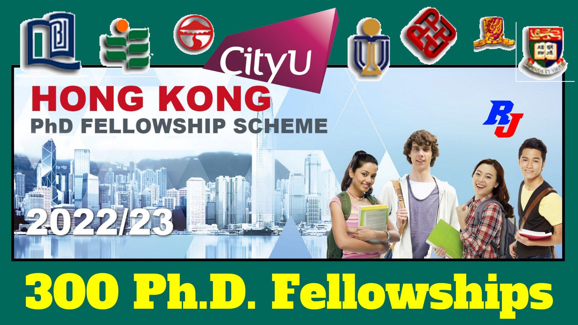 Hong Kong PhD Fellowship Scheme (HKPFS), Up to 300 Ph.D. Fellowships