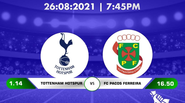 Tottenham vs Pacos Ferreira Highlights 26 August 2021