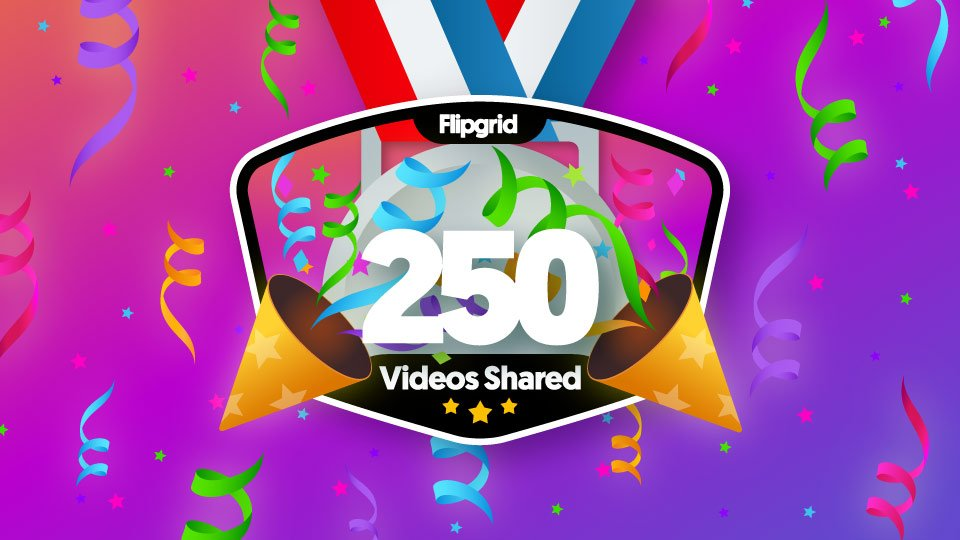 I just earned a new @Flipgrid badge: 250 Response videos! I'm a champion of student voice.