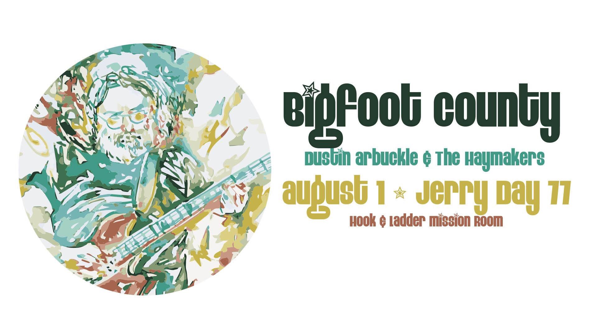 Tomorrow night I ll be playing with Bigfoot County at 9pm.   Happy Birthday Jerry Garcia!