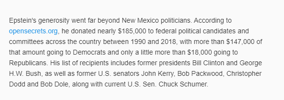 #Epstein donated nearly $185,000 to federal political candidates & committees across the U.S 1990 - 2018. Recipients include Bill Clinton, George H.W. Bush, John Kerry, Bob Packwood, Christopher Dodd, Bob Dole, and Chuck Schumer. #OpDeathEaters https://t.co/HmfrkOQrBw https://t.co/UQ7DoR9Zxm