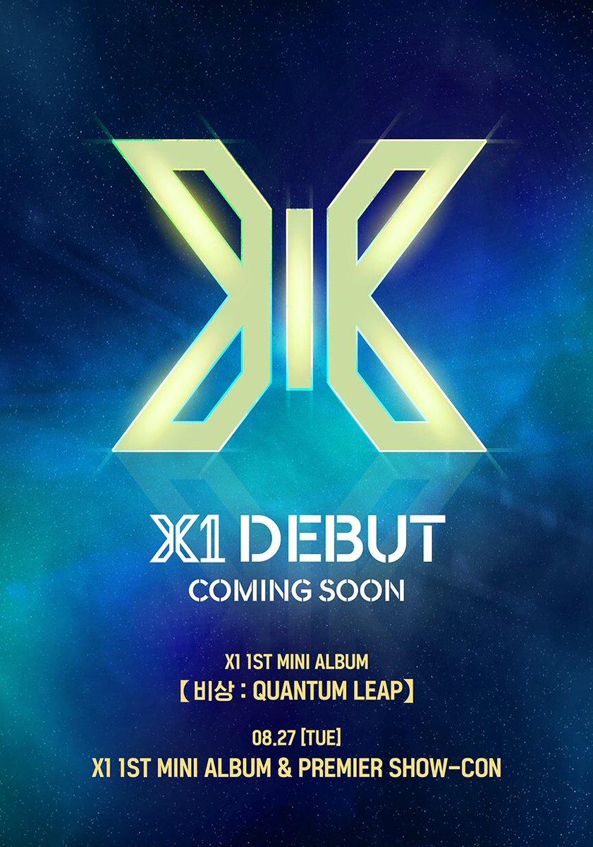 X1 DEBUT COMING SOON  X1 1ST MINI ALBUM [비상 : QUANTUM LEAP]   #X1 #엑스원 #190827_DEBUT  #비상 #QUANTUM_LEAP
