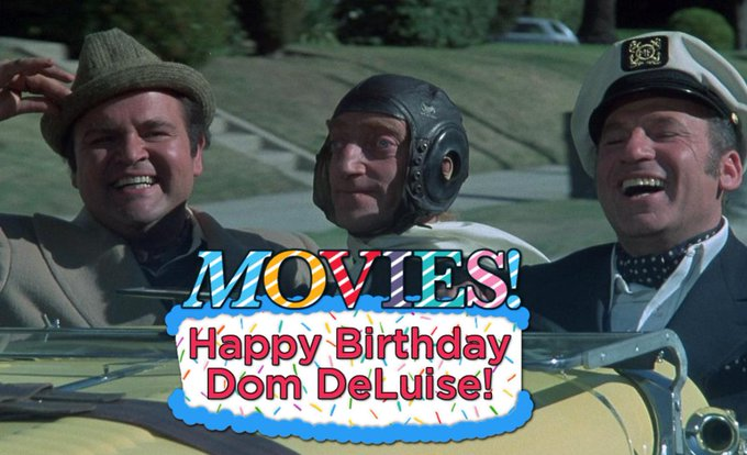"""Happy Birthday Dom DeLuise!  Don\t forget to see \""""Silent Movie\"""" this month!"""