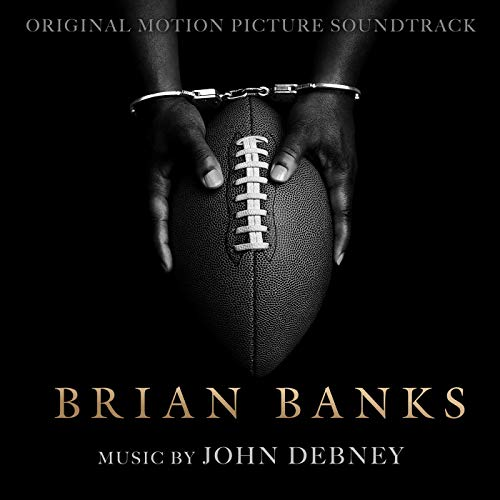 Soundtrack details revealed for @TomShadyac's 'Brian Banks' starring Aldis Hodge & Greg Kinnear feat. music by @JohnDebney.