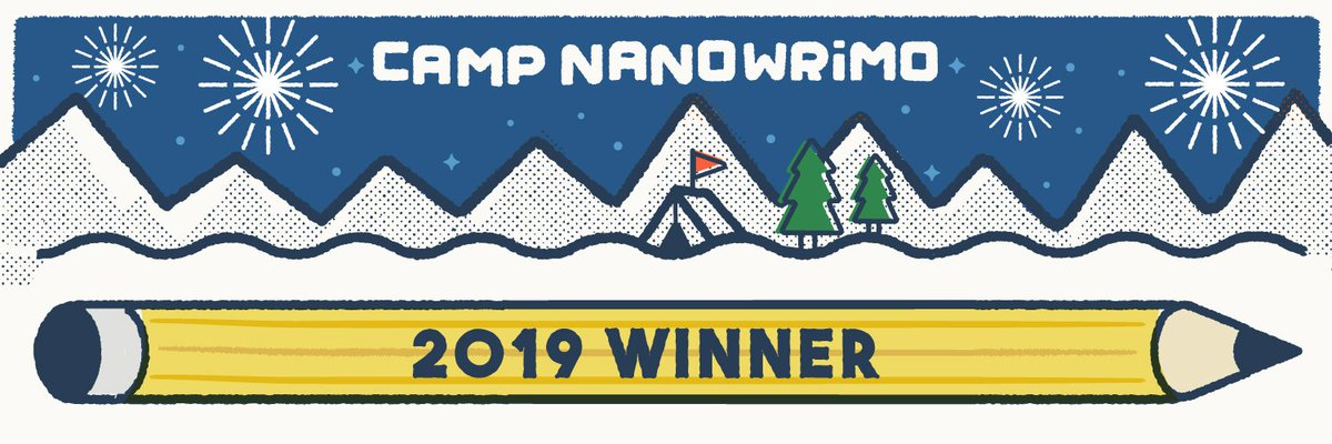 Now finally I can sleep for a thousand years 😂 #CampNaNoWinner2019