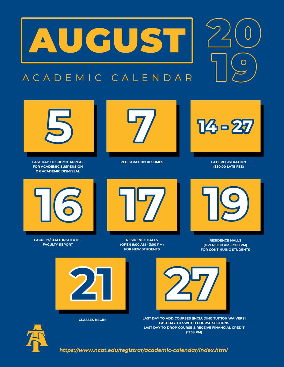 Ncat Academic Calendar.North Carolina A T On Twitter A Few Important Aug Dates To Note