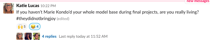 Were in final project mode here at Momentum and the slack messages are #priceless. Who can relate to Katie?