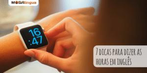 🕑🕓🕘 Quer aprender a dizer as #horas em #inglês? Confira o novo #vídeo da Abbe no nosso artigo: ow.ly/95pt50vj7rD