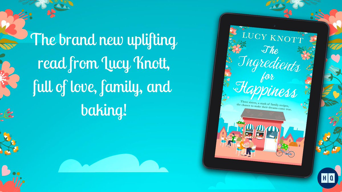 My second book The Ingredients for Happiness is OUT NOW in EBook! 🥳🌈💛🍰 Get your copy today: amazon.co.uk/Ingredients-Ha… @HQDigitalUK #books #bookstoread