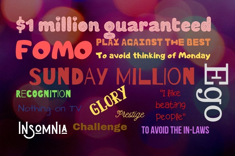 Whatever your reasons for playing, don't miss the #SundayMillion this weekend. 13:00 ET 18:00 UK 19:00 CET