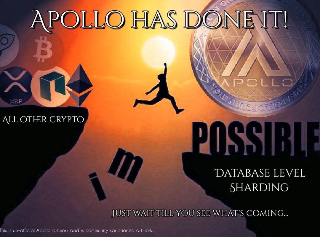 "The key component to open the door to mass adoption has been achieved. Other crypto will follow. Database ""sharding"" is here. Congrats to Apollo! Plenty to follow that will make APL the top contender in the space to distant it even further. Mass adoption now has a path to follow!"