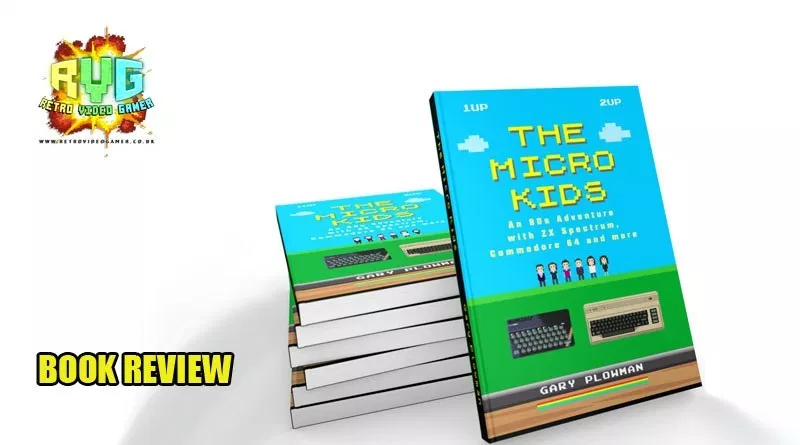 Great review of our book! 🤓 http://www.retrovideogamer.co.uk/the-micro-kids-a-80s-adventure-book-review/…  You can get a copy (pb & hb) on bookdepository here: http://bit.ly/2XUTNfM  #zxspectrum #commodre #retrogames #books #greatreads #Geek