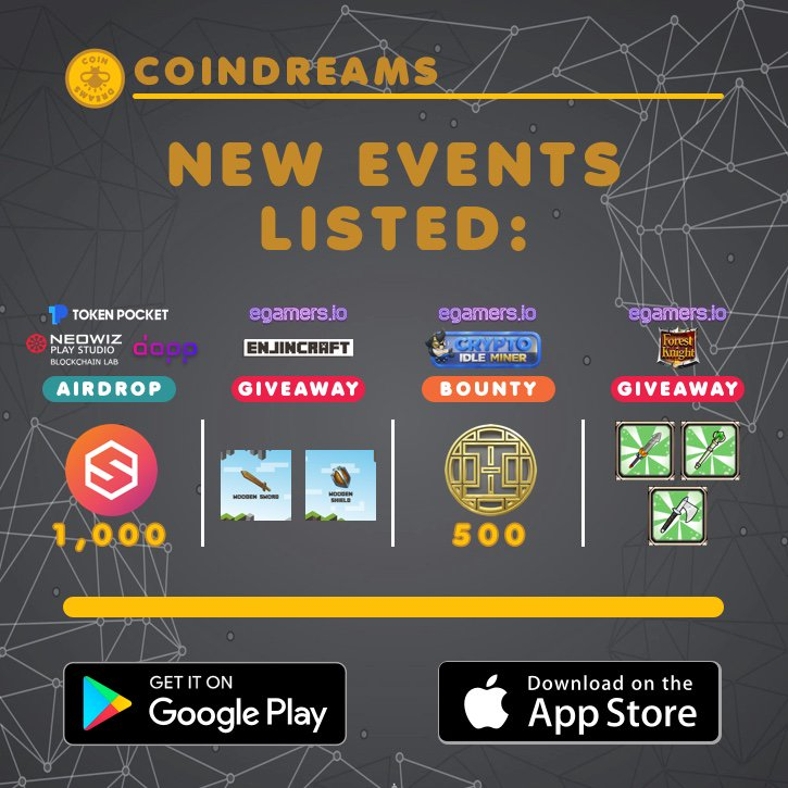 We listed 4 new events! 🃏 Solitaire Duel Launch --⭐️ #eGamers Warz ⭐️-- ⛏️ #EnjinCraft 💻 Crypto Idle Miner ⚔️ #ForestKnight  📱 Download on: https://coindreams.io/download  #CryptoCurrency #Blockchain $ETH #CryptoGames #BlockchainGaming #Airdrop #Enjin $ENJ $SLT #dapp $HORA $TRX #TRON