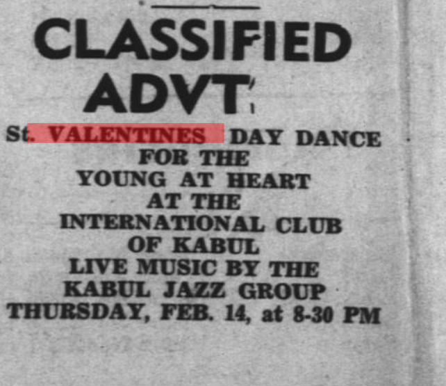 How Kabul would welcome and celebrate #ValentinesDay back in the days?  Dance to live jazz music.   This one advertisement appeared in Kabul Times on February 12, 1963. <br>http://pic.twitter.com/eWDkvCfDtU