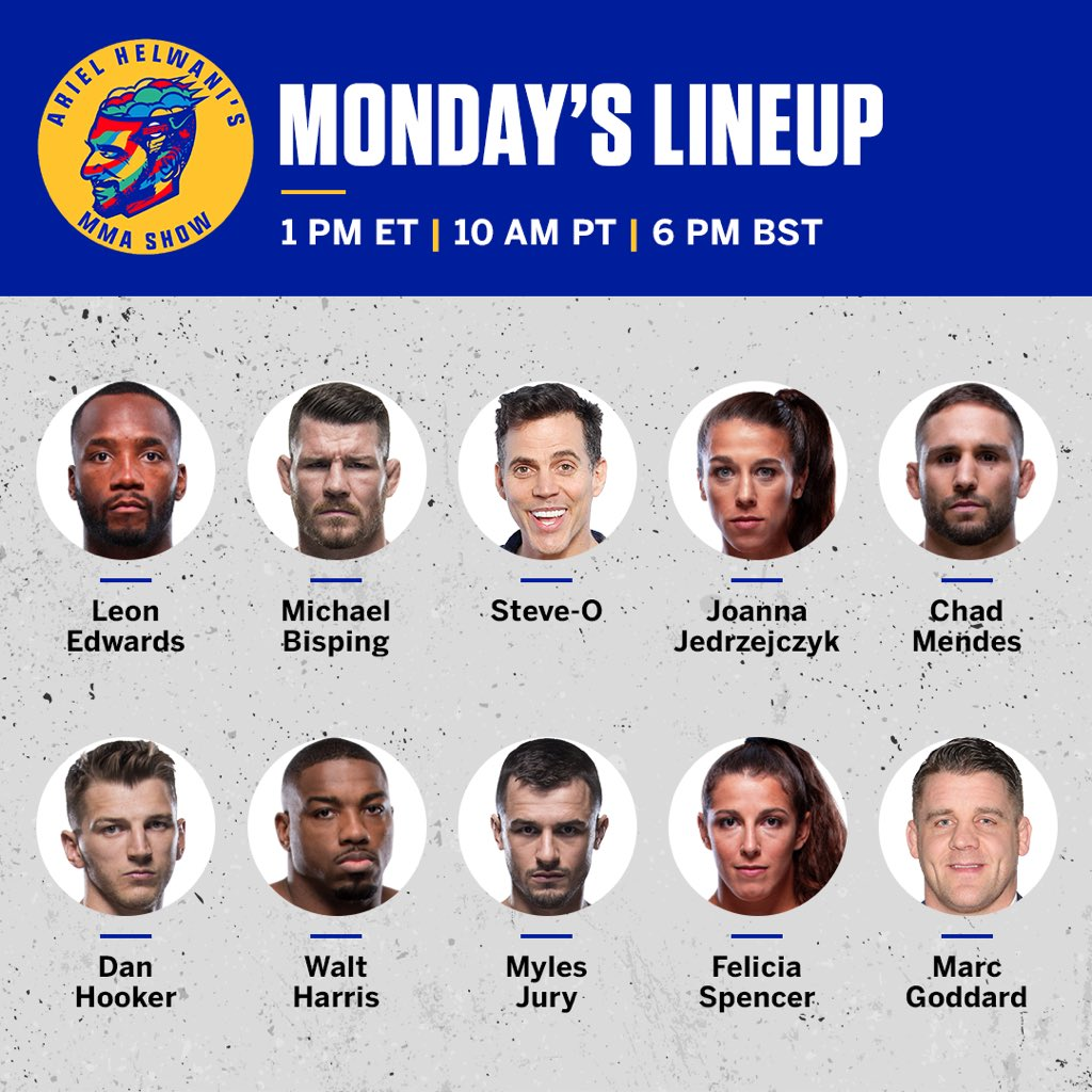 Monday's #helwanishow lineup:  @Leon_edwardsmma  @bisping  @steveo  @joannamma  @chadmendes  @danthehangman  @thebigticket205  @FuryJury  @FeeNom479  @marcgoddard_uk   1 pm et / 10 am pt / 6 pm BST.  See ya then!