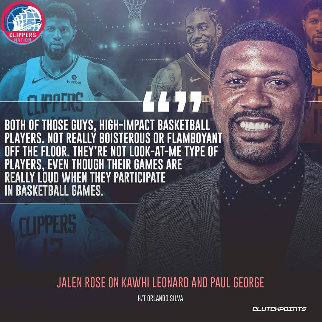 Jalen Rose sees Kawhi Leonard and Paul George as players who let their games do the talking for them. 👊🙌 #Clippers